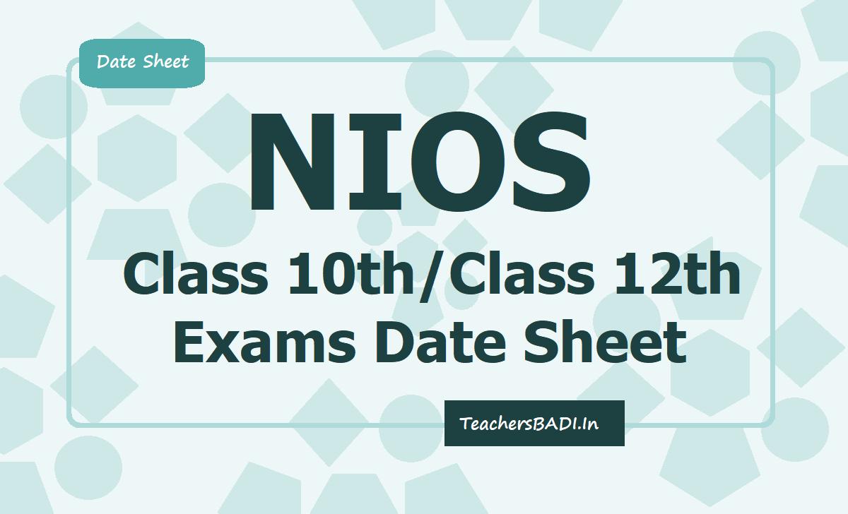 NIOS Class 10th Class 12th Exams Date Sheet 2020