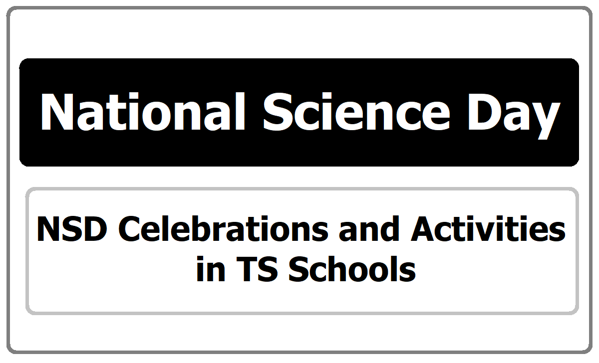 NSD National Science Day Celebrations & Activities in TS Schools