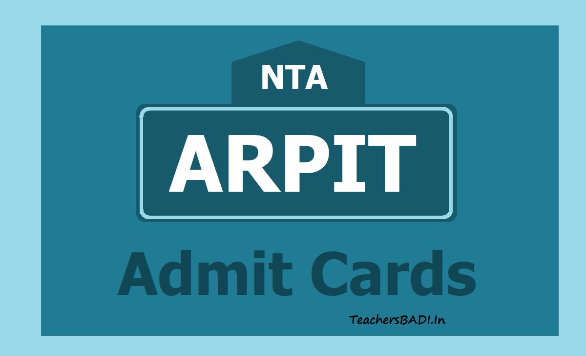 NTA ARPIT Admit Cards 2020