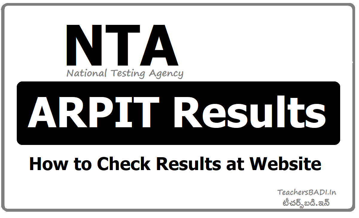 NTA ARPIT Results & How to Check at ntaarpit.nic.in