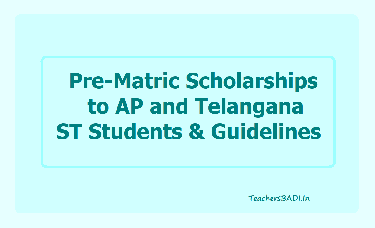 Pre-Matric Scholarships to ST Students and Guidelines