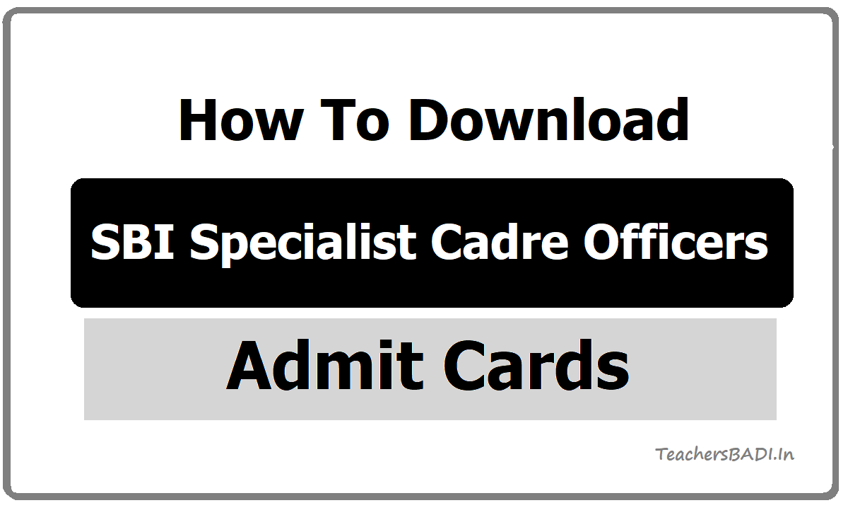 SBI Special Cadre Officers Admit Cards