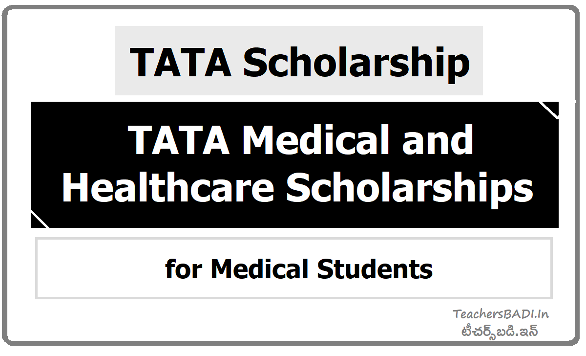 TATA Medical and Healthcare Scholarships, Medical Students may Apply Online