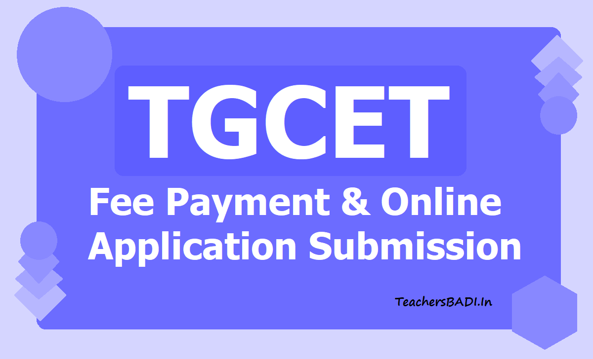 TGCET Fee Payment & Online Application Submission