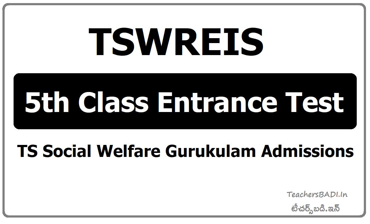 TGCET TSWREIS 5th Class Entrance Test (TS Social Welfare Gurukulam admissions)