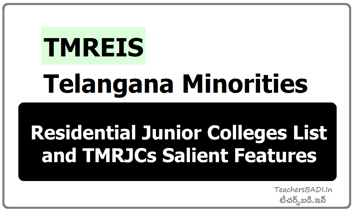 TMREIS TS Minorities Residential Junior Colleges List, TMRJCs Salient Features