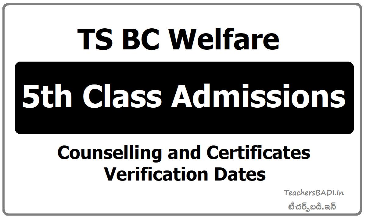 TS BC Welfare 5th Class Admissions Counselling & Certificates verification dates