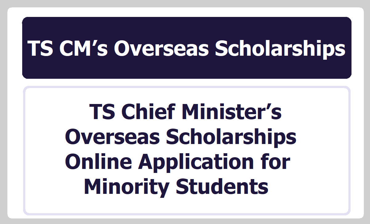 TS Chief Minister's Overseas Scholarships Online Application 2020 for Minority Students