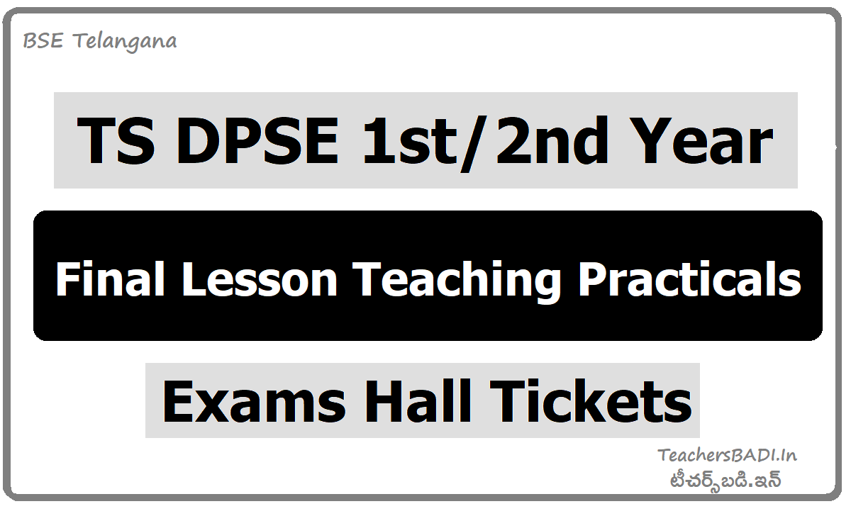 TS DPSE 1st 2nd Year Practical Exams Hall Tickets for FLTP Final Lessons Teaching Practice