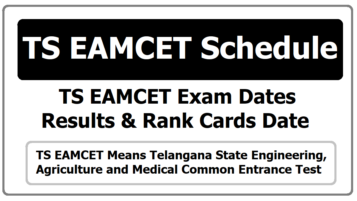 TS EAMCET Schedule 2020 for Exam date, Results, Rank Cards