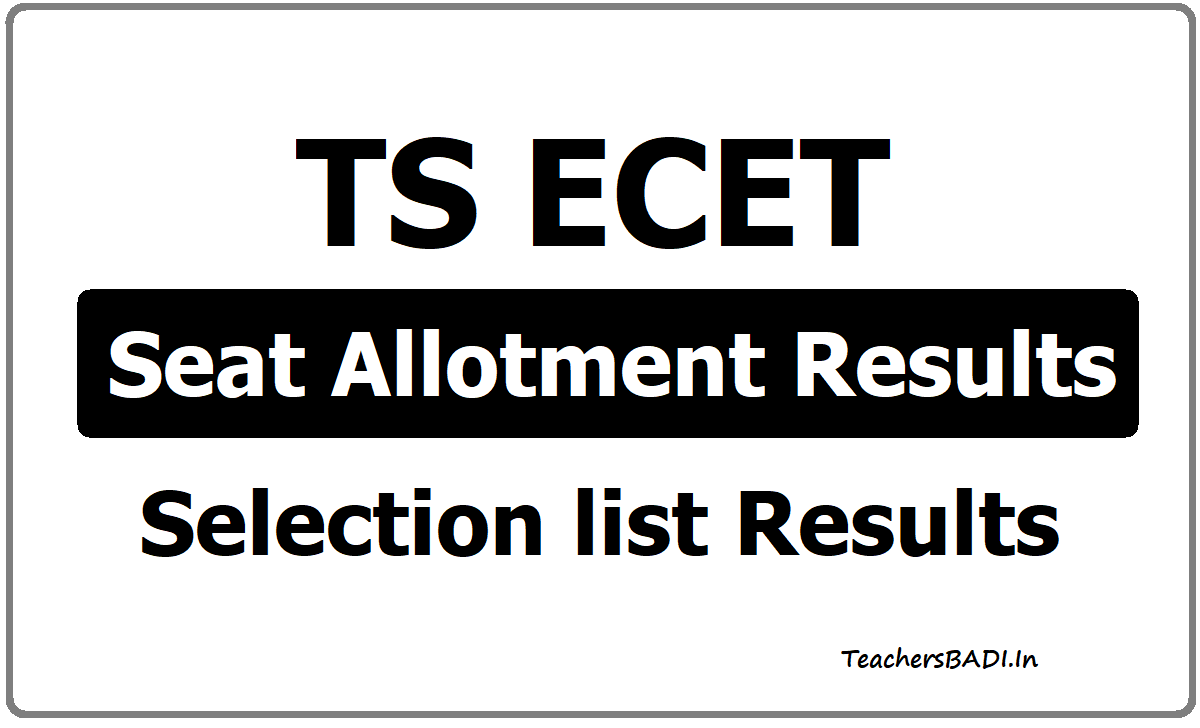 TS ECET Selection list & Seat Allotment Results