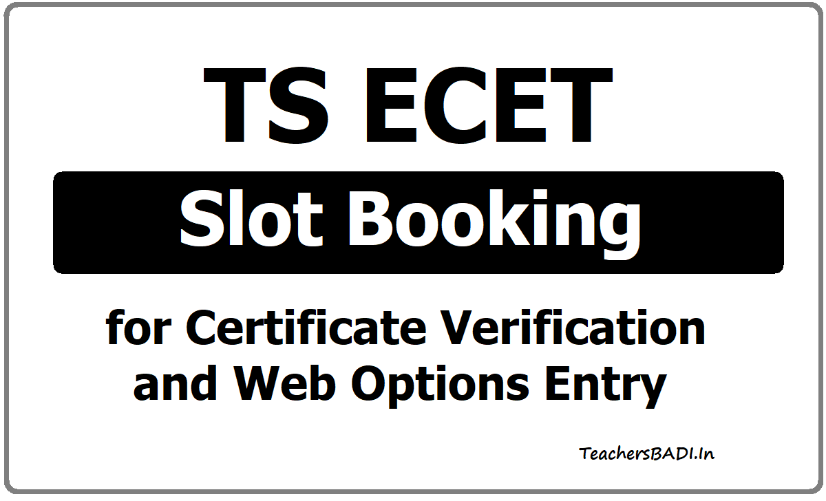 TS ECET Slot Booking for Certificate Verification & Web Options Entry