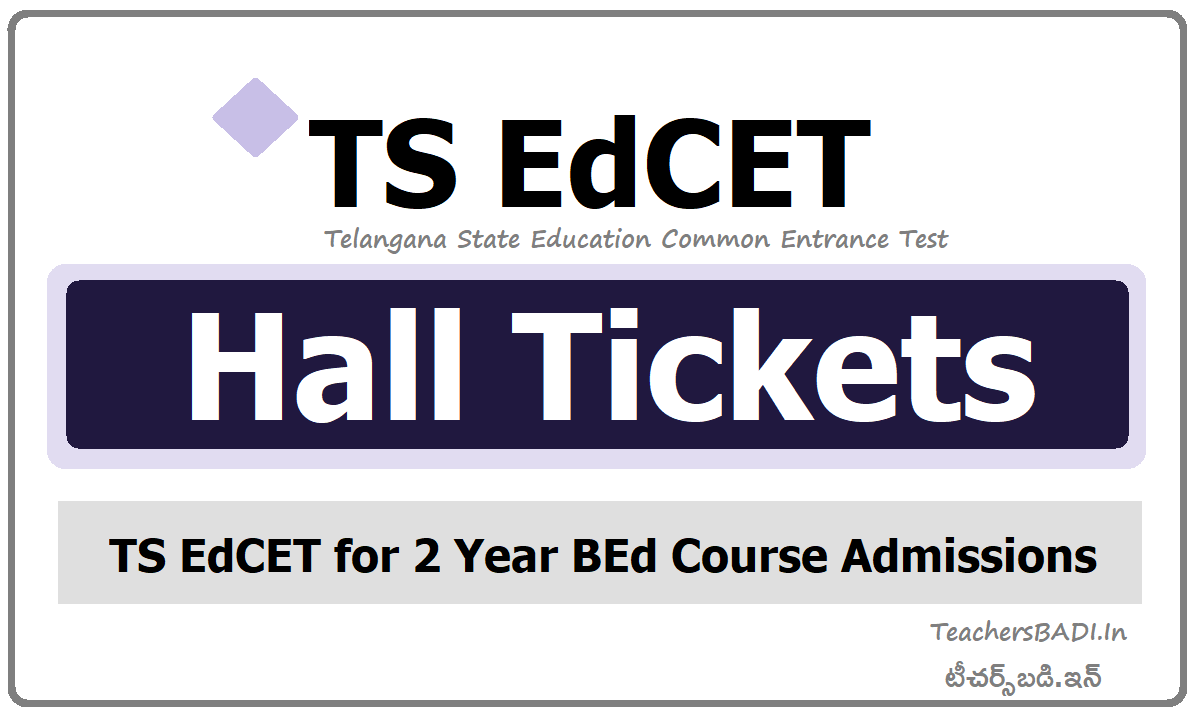 TS EdCET Hall Tickets & Exam dates download