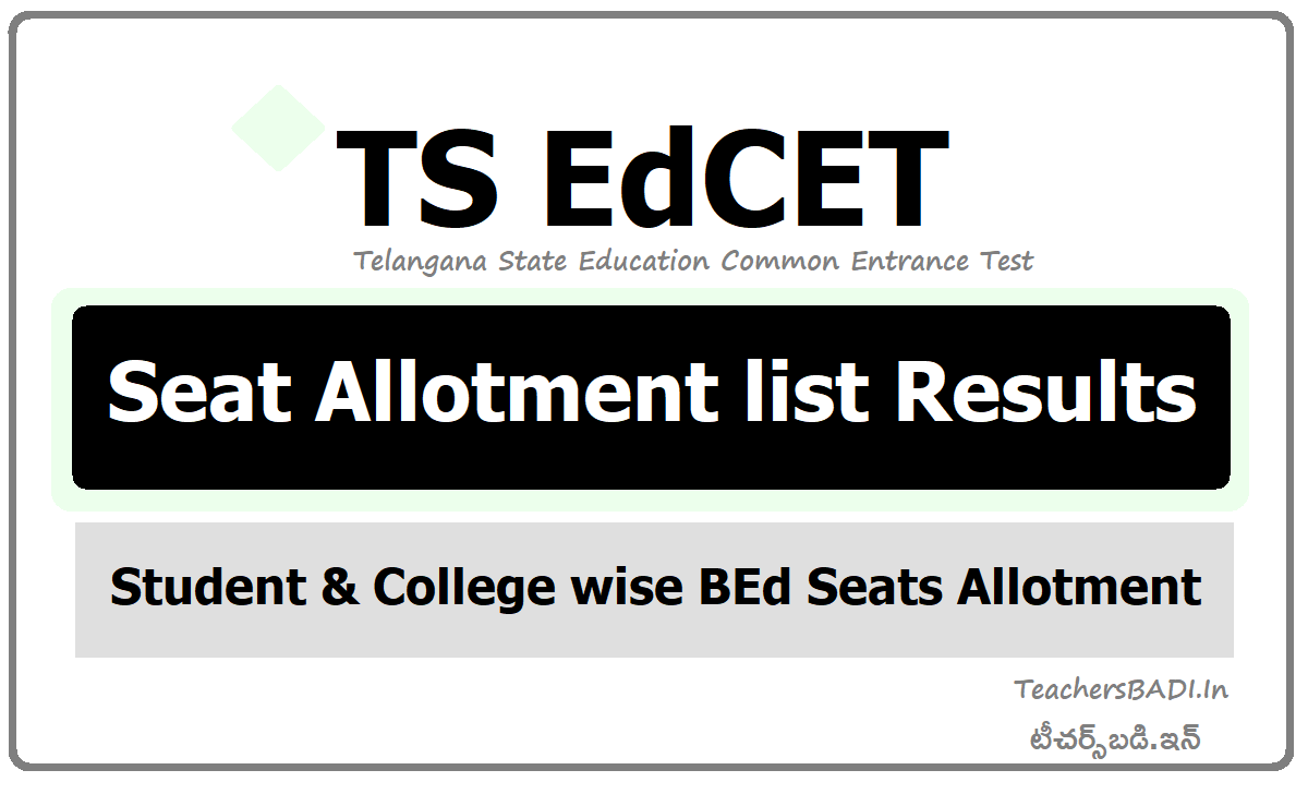 TS EdCET Seat Allotment list Results (Student & College wise BEd Seats Allotment)