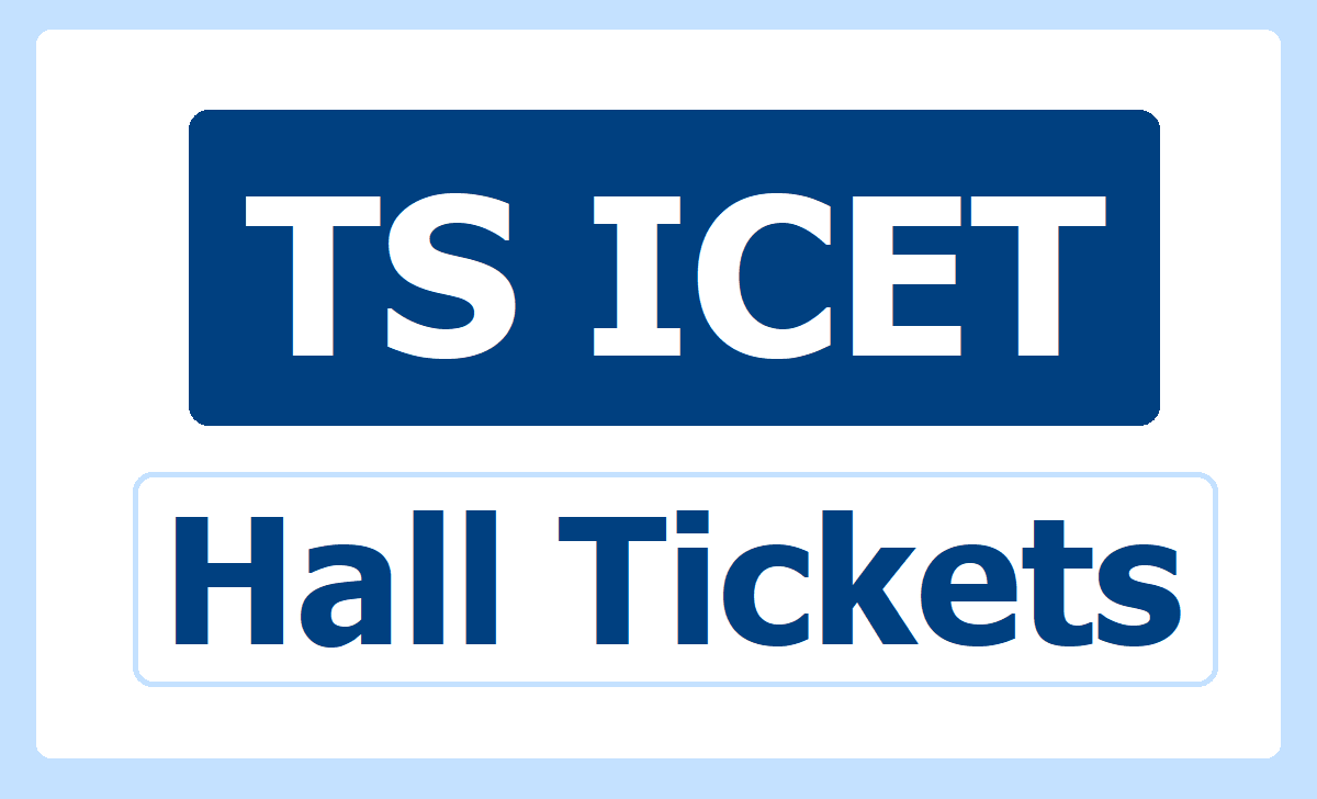 TS ICET Hall Tickets 2021