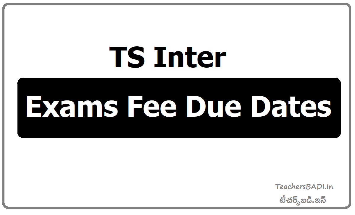 TS Inter Exams Fee Due Dates
