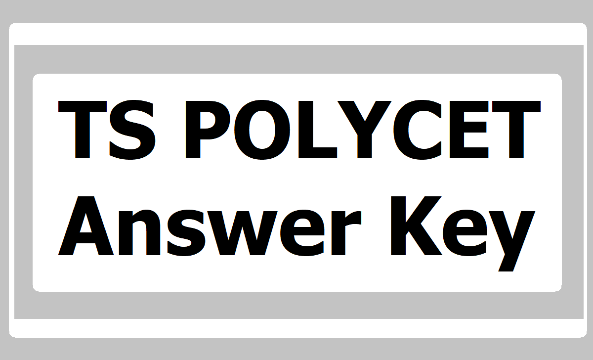 TS POLYCET Answer Key 2020 download from polycetts.nic.in