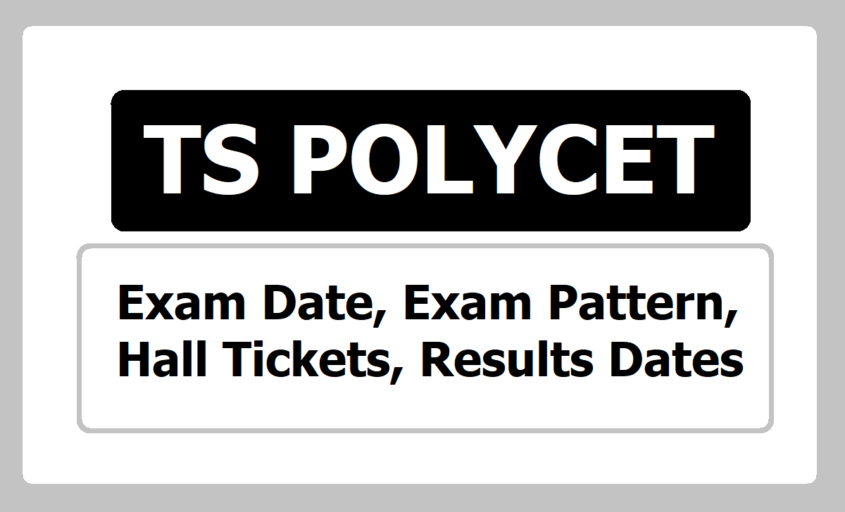 TS POLYCET Exam date Exam Pattern Hall Tickets Results Dates released at polycetts.nic.in.png
