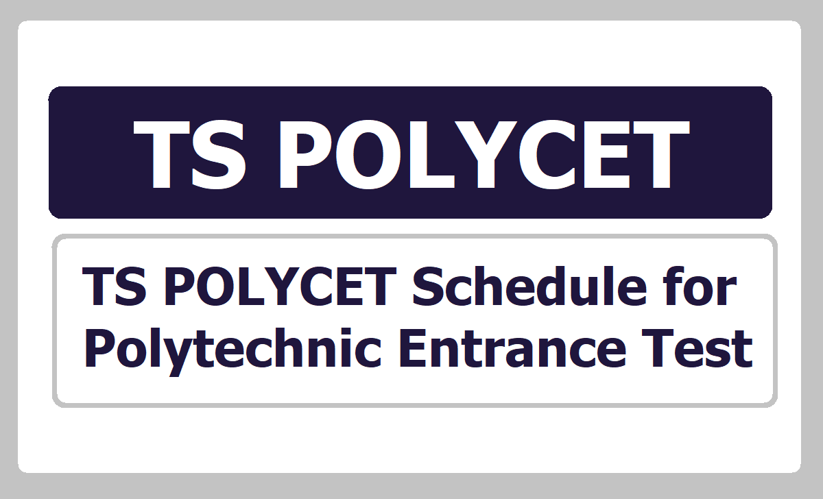 TS POLYCET Schedule 2020 for Polytechnic Entrance Test
