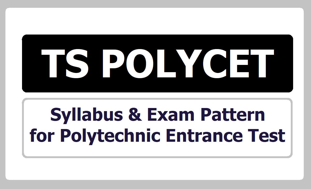 TS POLYCET Syllabus & Exam Pattern