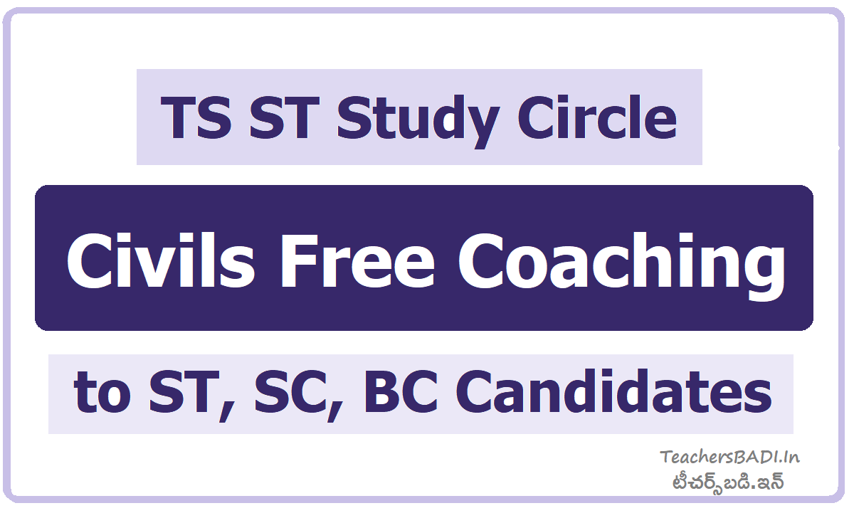 TS ST Study Circle Civils Free Coaching to ST, SC, BC Candidates