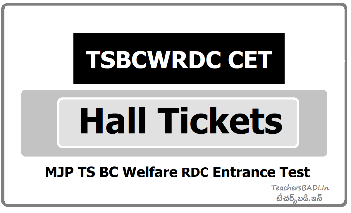 TSBCWRDC CET Hall Tickets for MJP TS BC Welfare RDC Entrance Test