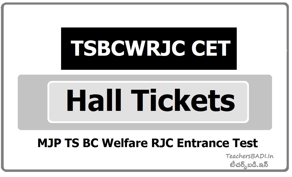 TSBCWRJC CET Hall Tickets for MJP TS BC Welfare RJC Entrance Test