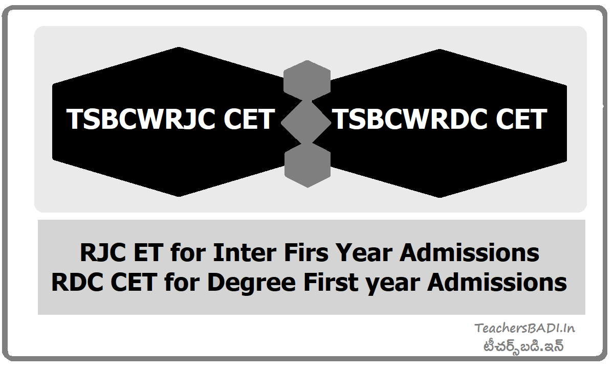 TSBCWRJC CET & TSBCWRDC CET for MJP TS BC Welfare RJC & RDC Entrance Test