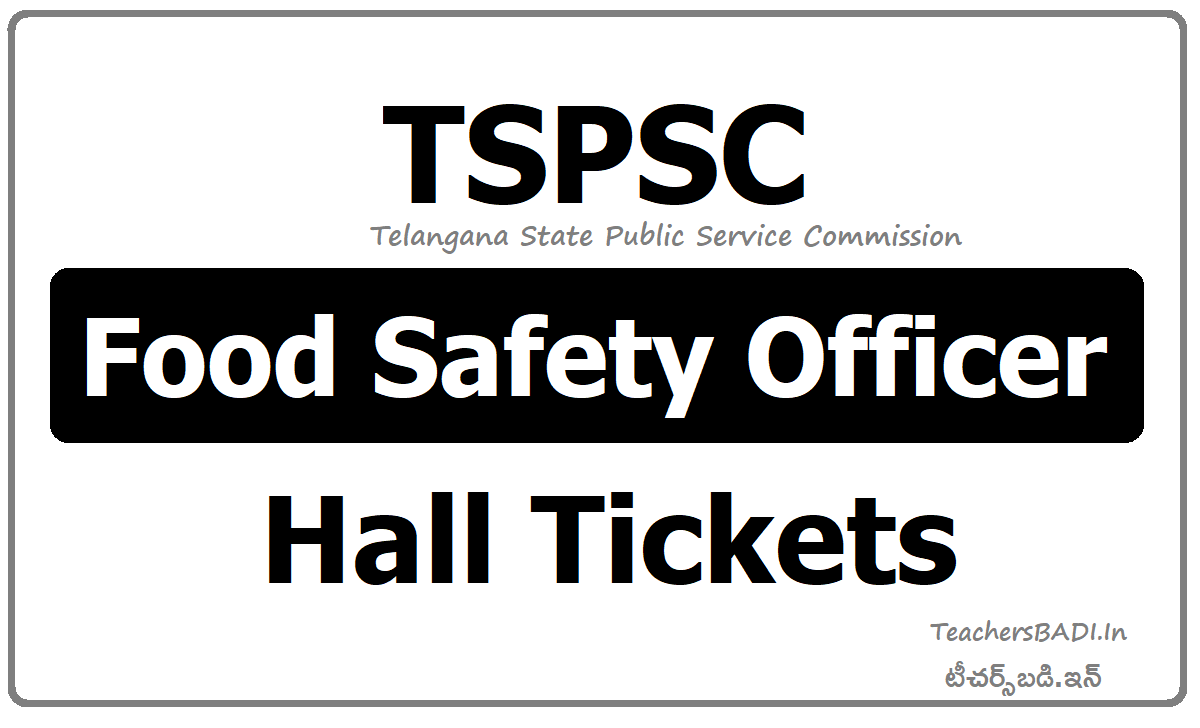 TSPSC Food Safety Officer Hall Tickets