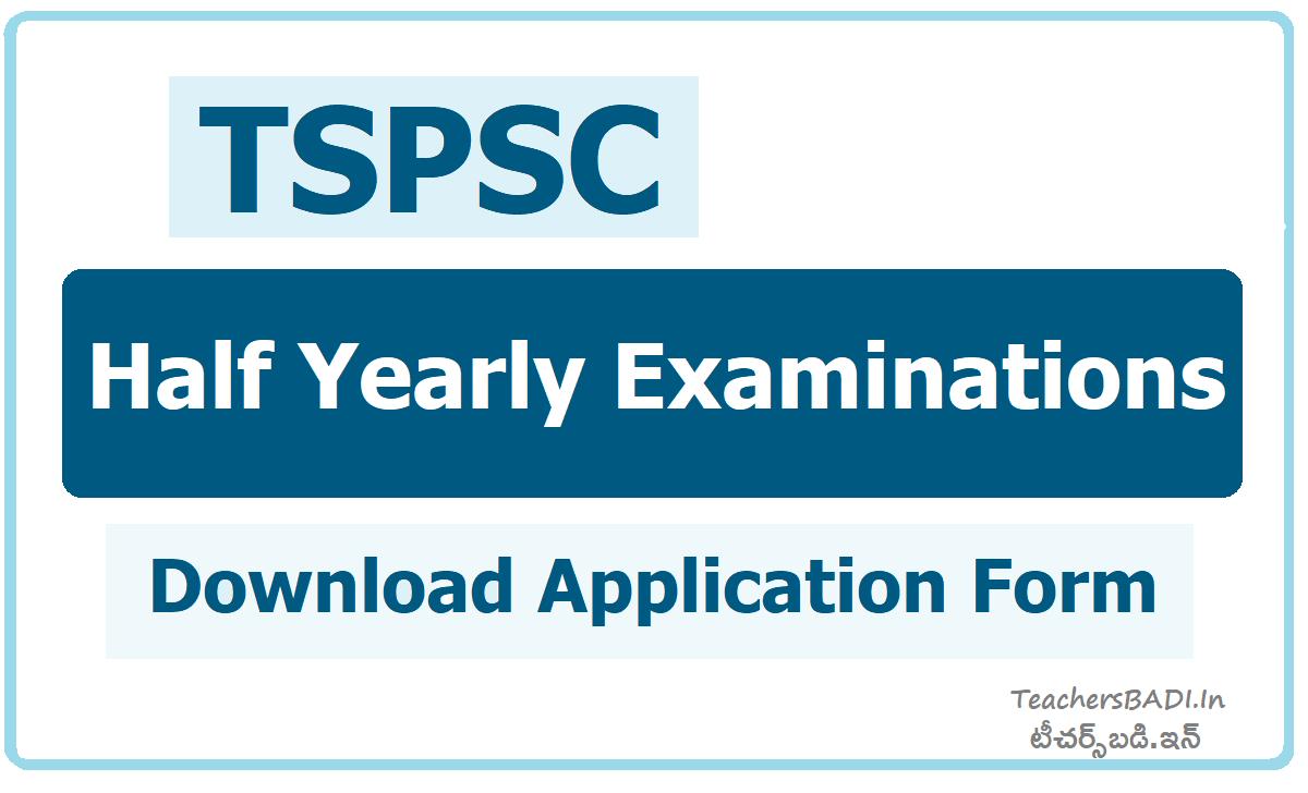 TSPSC Half Yearly Examinations