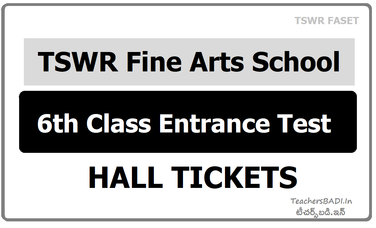 TSWR Fine Arts School 6th Class Entrance Test Hall Tickets