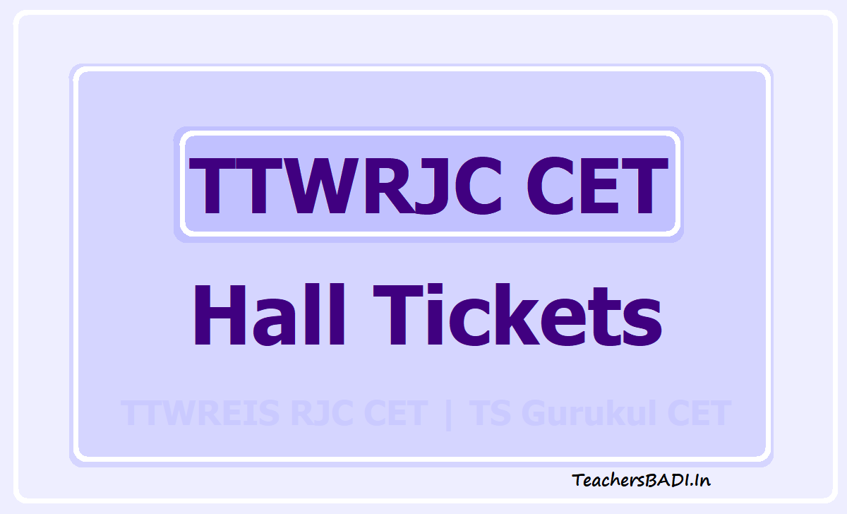 TTWRJC CET Hall Tickets 2021 for TTWREIS RJC CET