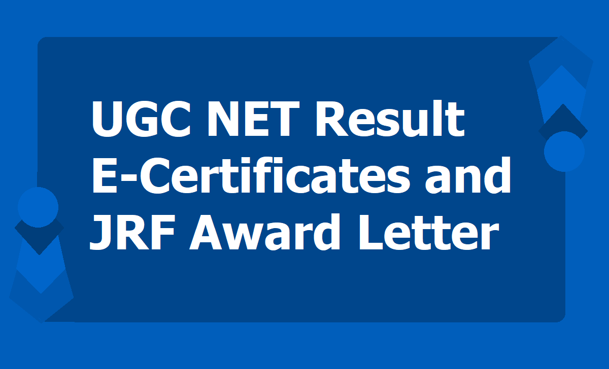 UGC NET December 2019 Result E-Certificates & JRF Award Letter Download