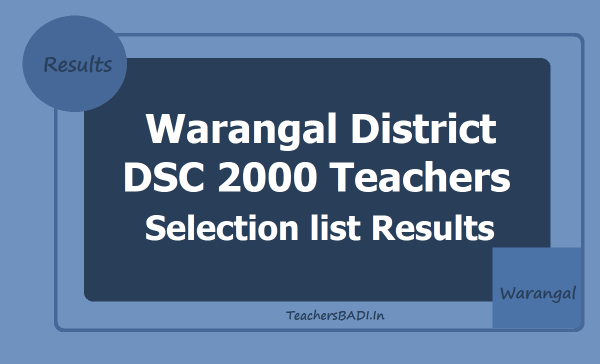 Warangal District DSC 2000 Teachers Selection list Results, Marks