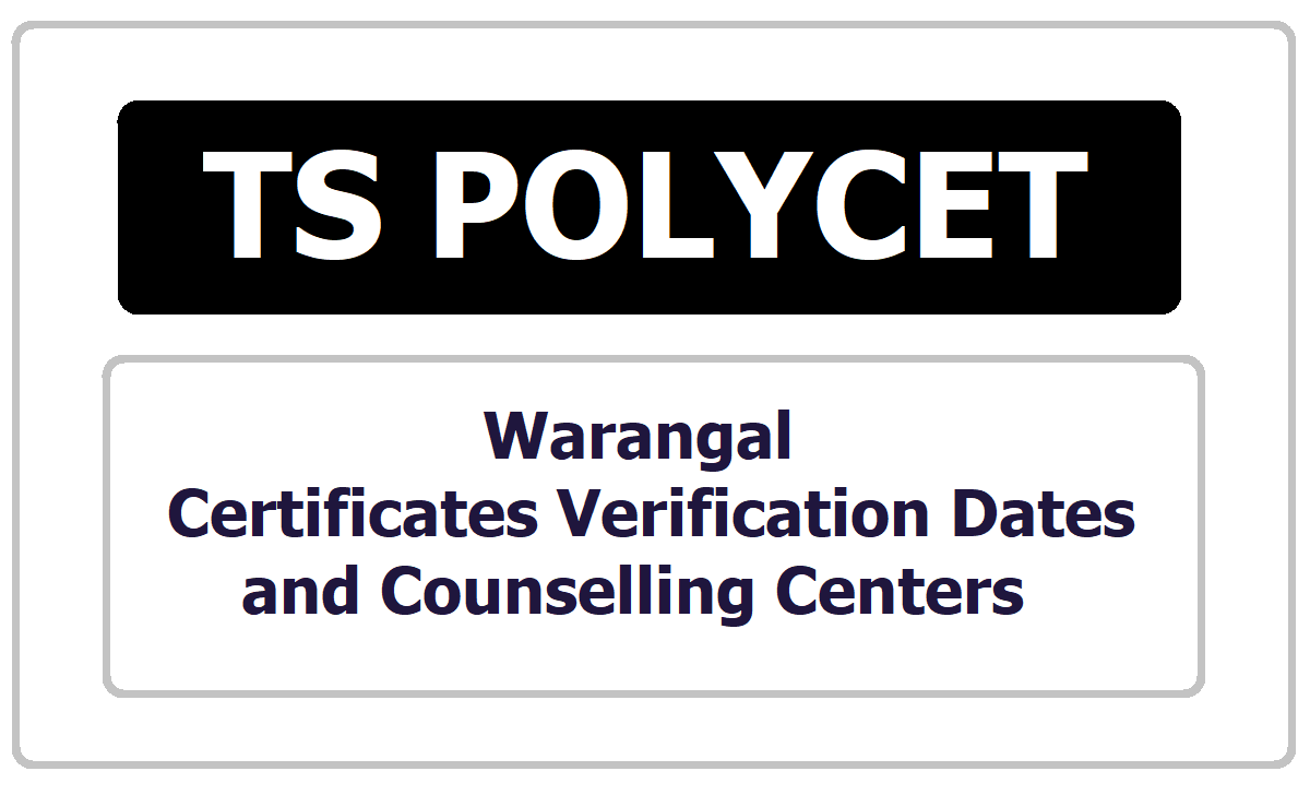 Warangal TS POLYCET Certificates Verification dates & Centers 2020