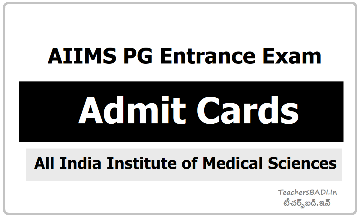 AIIMS PG Entrance Exam Admit Cards