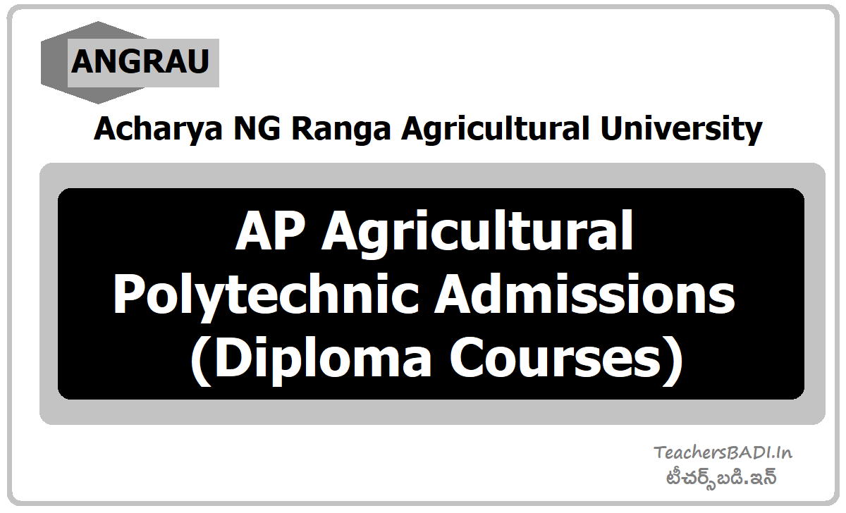 ANGRAU AP Agricultural Polytechnic Admissions (Diploma Courses)