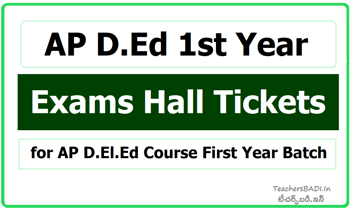 AP D.Ed 1st Year Exams Hall Tickets for AP D.El.Ed Course First Year Batch