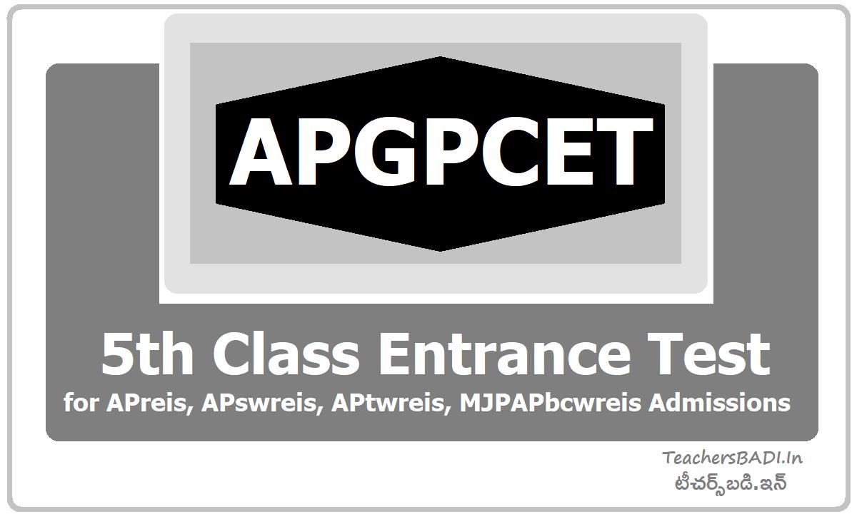 APGPCET 5th Class Entrance Test for APreis, APswreis, APtwreis, MJPAPbcwreis Admissions