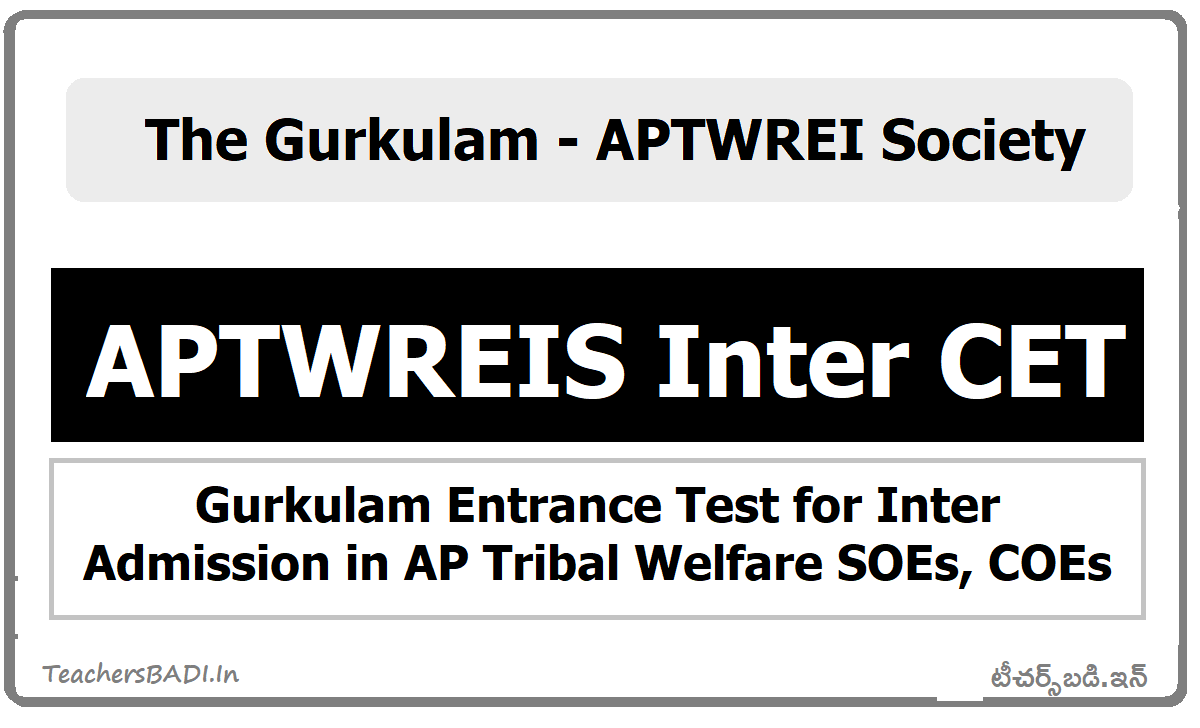 APTWREIS Inter CET Gurkulam Entrance Test for Inter Admission in AP Tribal Welfare SOEs, COEs