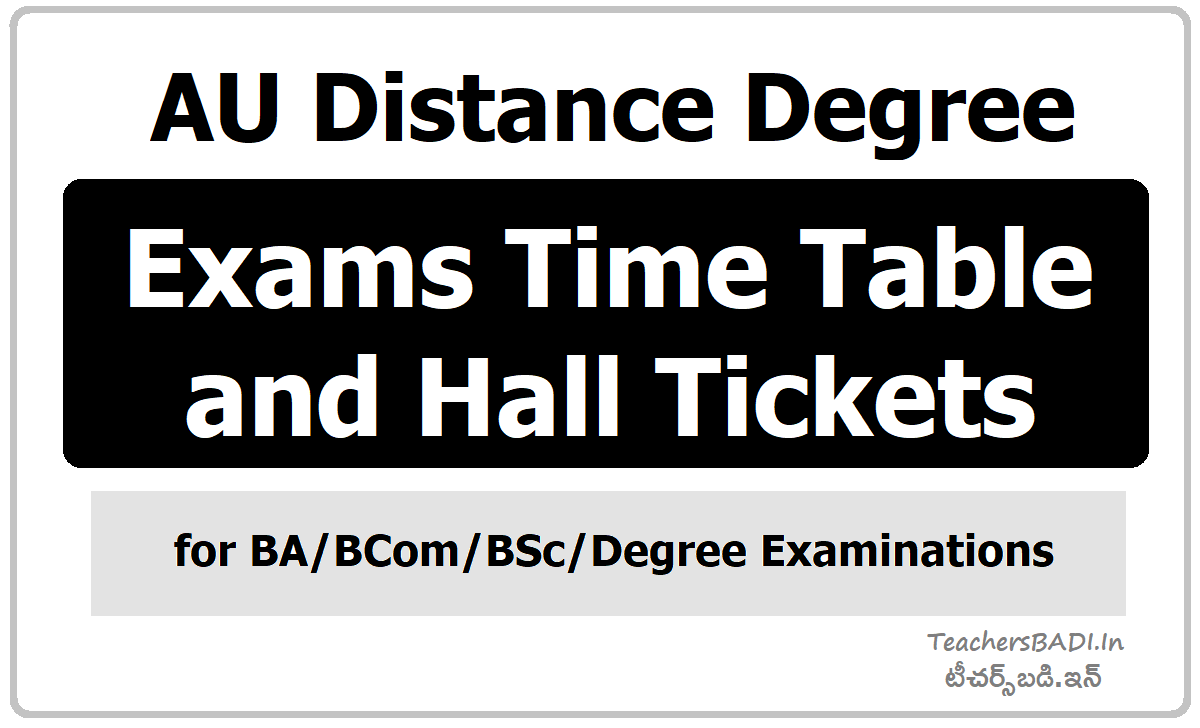 AU Distance Degree Exams Time Table & Hall Tickets for BA BCom BSc Examinations