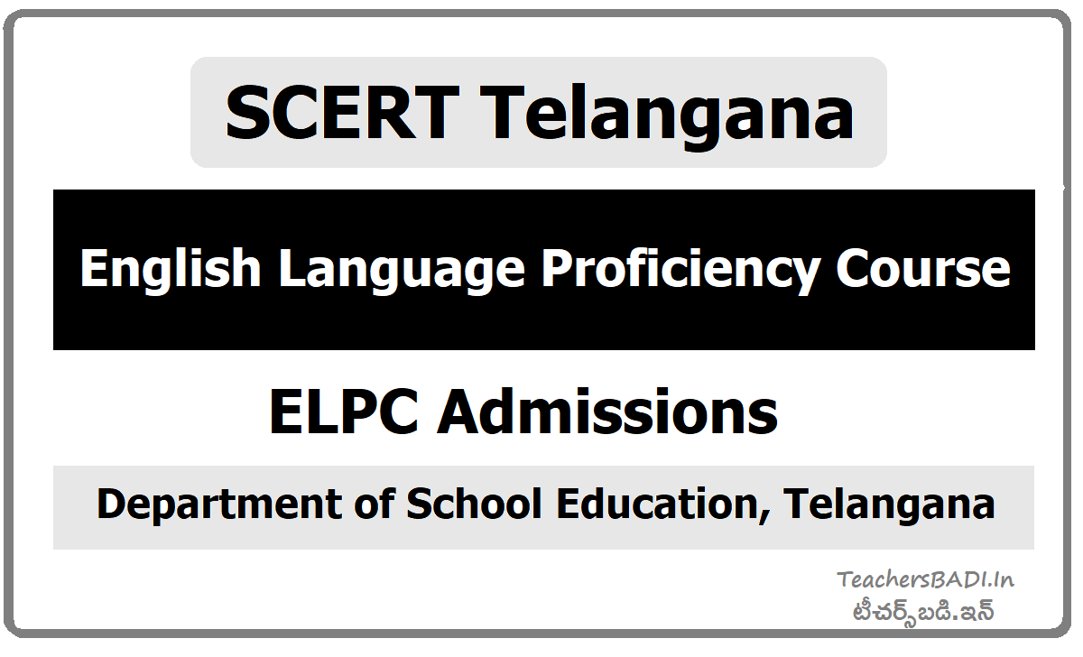English Language Proficiency Course (ELPC) Admissions by SCERT Telangana, Apply Online