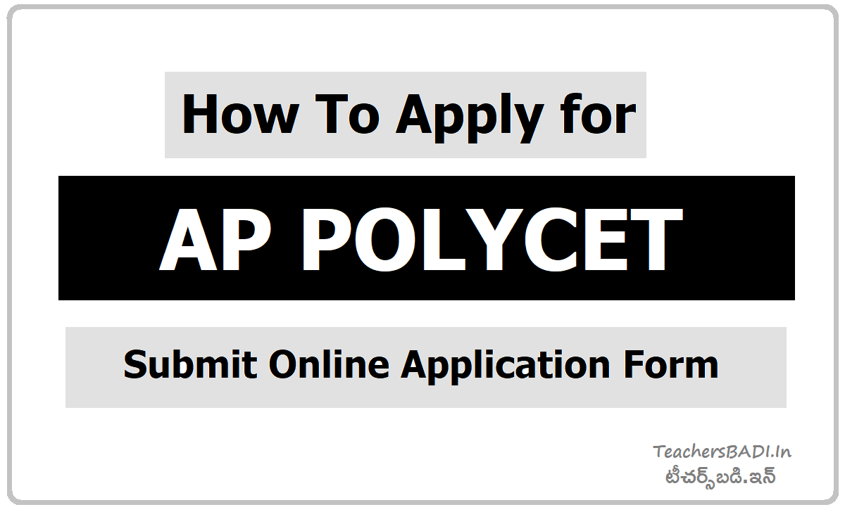 How To Apply for AP POLYCET & Submit Online Application Form