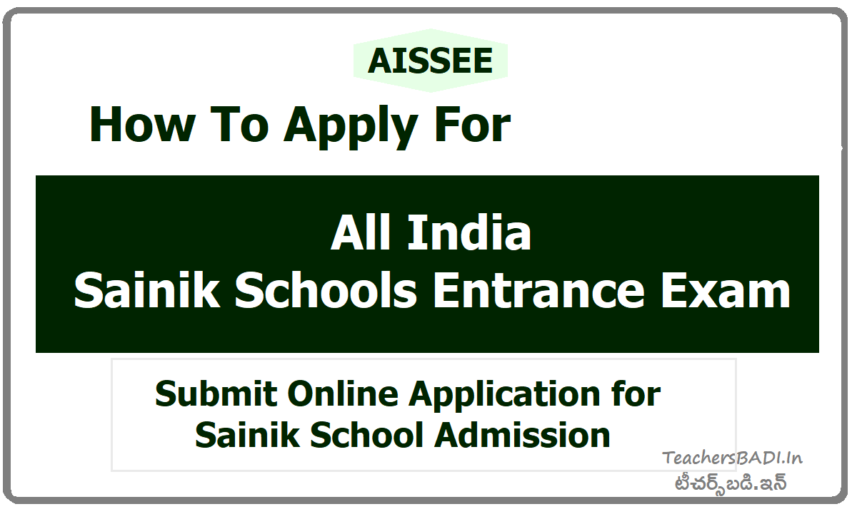 How To Apply for All India Sainik Schools Entrance Exam (AISSEE)