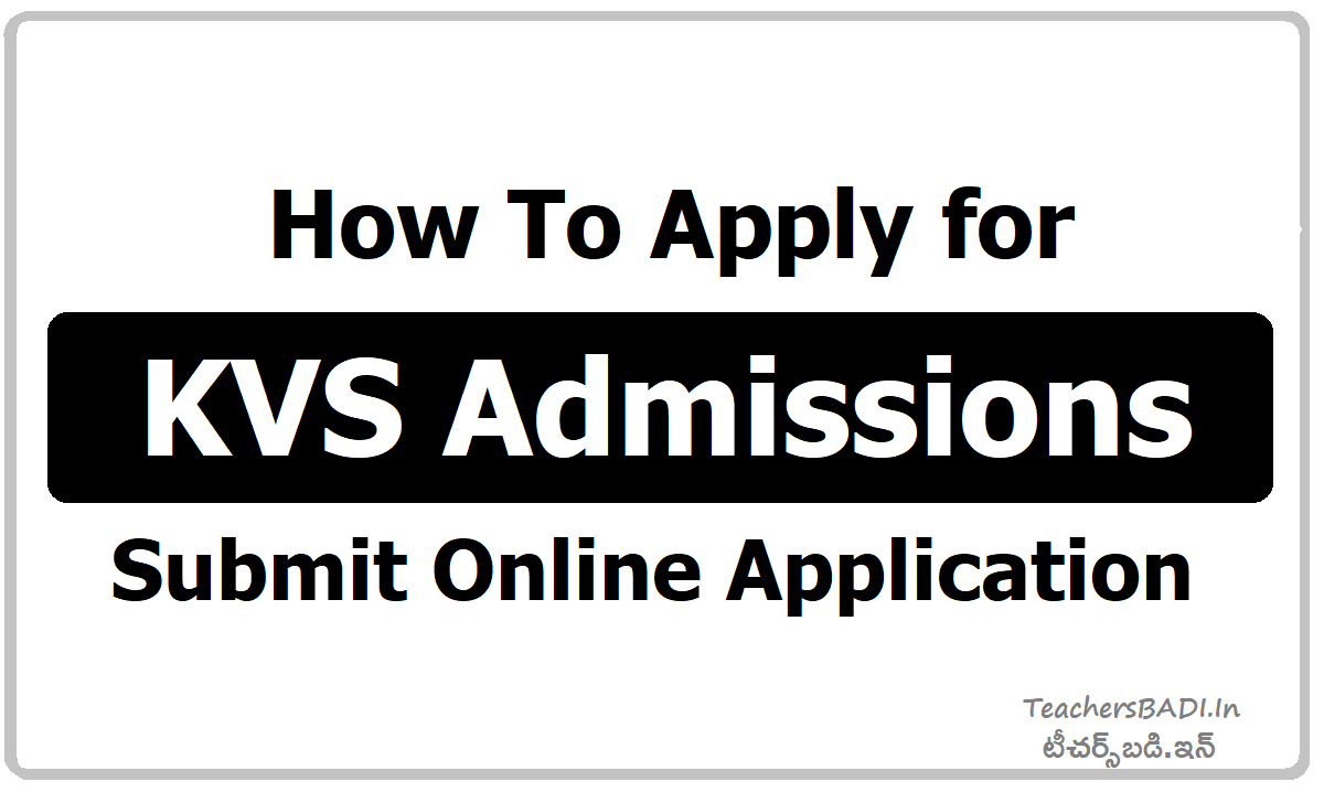 How To Apply for KVS Admissions 2021 & Submit Online Application