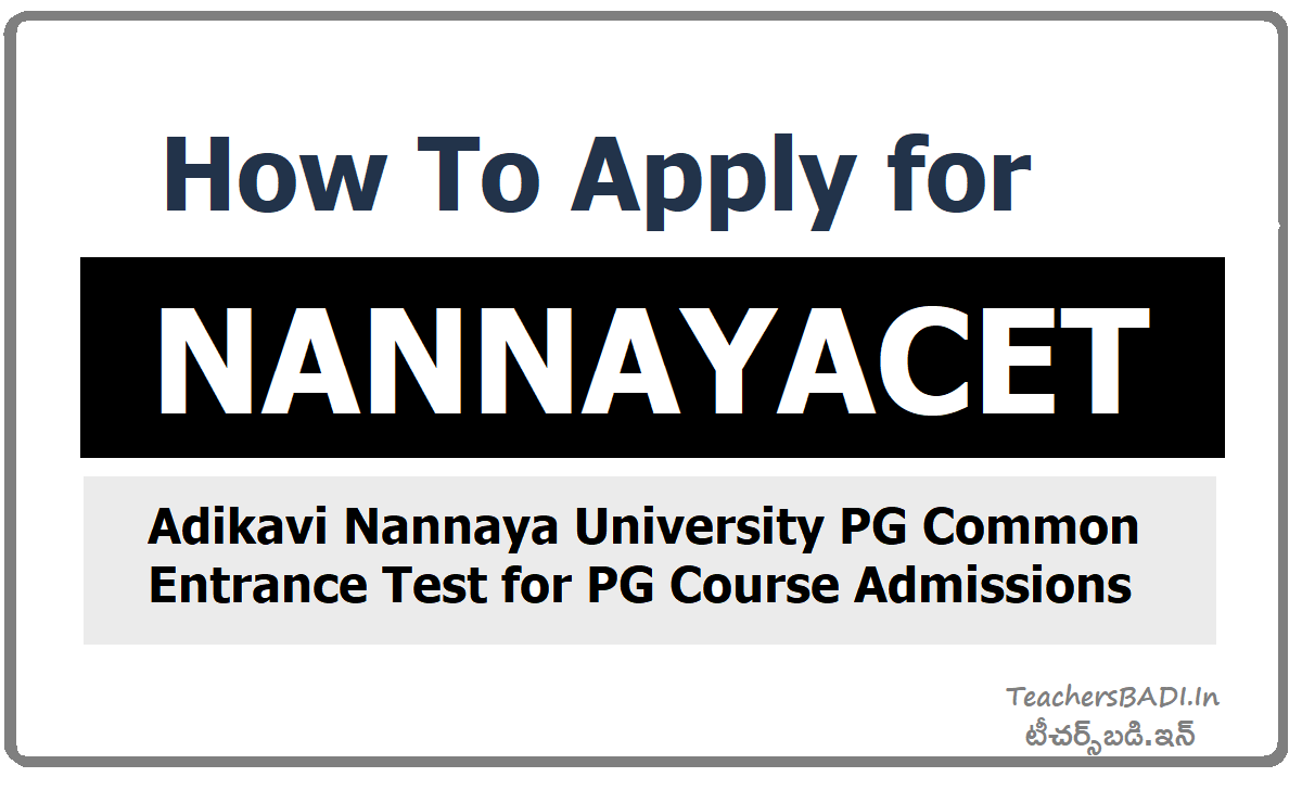 How To Apply for NANNAYACET & Submit Online Application Form
