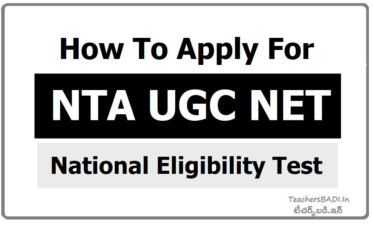 How To Apply for NTA UGC NET (National Eligibility Test)