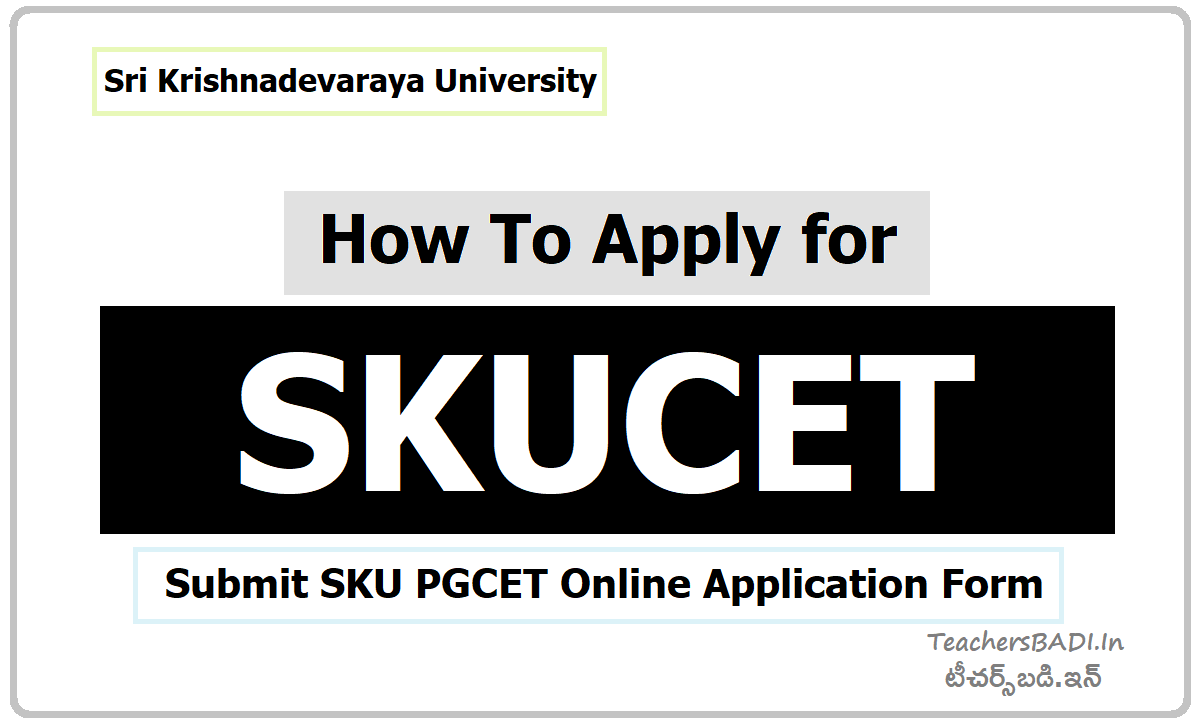How To Apply for SKUCET & Submit Online Application Form