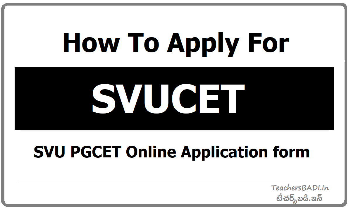 How To Apply for SVUCET & Submit SVU PGCET Online Application form