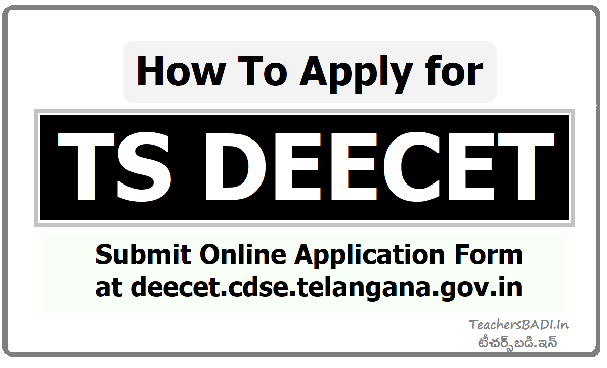 How To Apply for TS DEECET & Submit Online application form